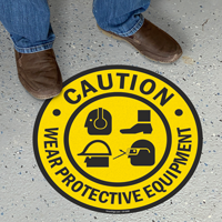 Caution Wear Protective Equipment With Graphic Sign