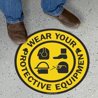 Wear Your Protective Equipment Standing Floor Sign