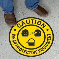 Wear Protective Equipment Floor Sign