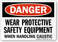 Danger Protective Safety Equipment Caustic Sign