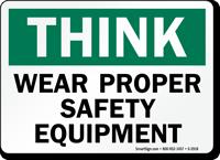 Proper Safety Equipment Sign