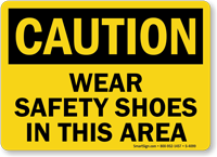 Wear Safety Shoes In This Area Sign