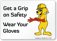 Wear Your Gloves Fun Safety Fox Sign