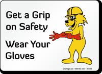 Wear Your Gloves Fun Safety Fox Sign