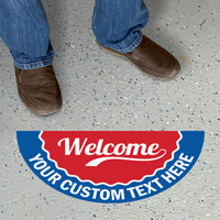 Welcome Add Your Text Custom SlipSafe Floor Sign