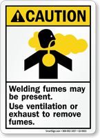 Welding Fumes Present Use Ventilation / Exhaust Sign