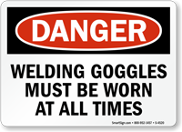 Welding Goggles Must Be Worn always Sign