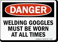Welding Goggles Must Be Worn always Sign