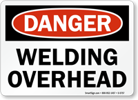 Welding Overhead OSHA Danger Sign