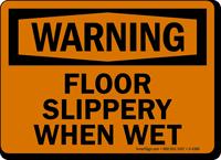 Warning: Floor Slippery When Wet