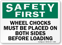 Safety Wheel Chocks Loading Sign