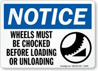 Notice: Wheels Must Be Chocked Sign