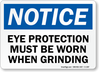 Notice When Grinding Wear Eye Protection Sign