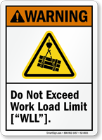 Do Not Exceed Work Load Limit Warning Sign