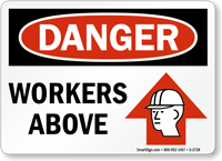 Danger Workers Above Sign