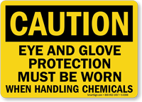 Caution Protection Handling Chemicals Sign