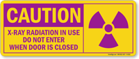 X Ray Radiation in Use Caution Label