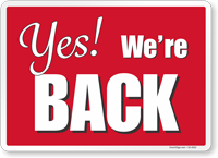 Yes We Are Back Social Distancing Sign