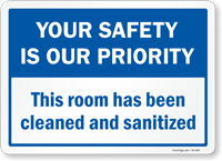 Your Safety Is Our Priority Room Cleaned & Sanitized Sign