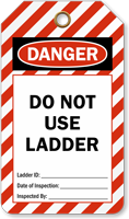 Do Not Use Ladder Danger Tag