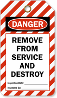 Remove from Service and Destroy Ladder Tag