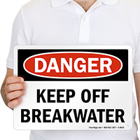 Danger Keep Off Breakwater Sign