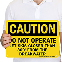 Caution Dont Operate Jet Skis Sign