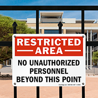 Restricted Area Unauthorized Personnel Sign