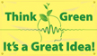 Think Green It's a Great Idea! Banner