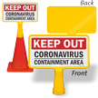 Keep Out Containment Area ConeBoss Medical Safety Sign