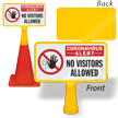 No Visitors Allowed ConeBoss Medical Safety Sign