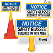 Notice Safety Glasses Required ConeBoss Sign