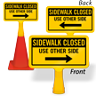 Sidewalk Closed Arrow ConeBoss Sign