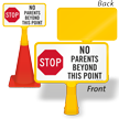 Stop No Parents Beyond This Point ConeBoss Sign