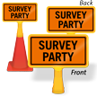 Survey Party ConeBoss Sign