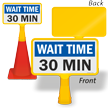 Wait Time 30 Minutes ConeBoss Sign