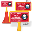 Wear Face Covering When Ordering ConeBoss Sign