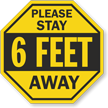 Please Stay 6 Feet Away Social Distancing Sign