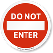 Do Not Enter ISO Sign