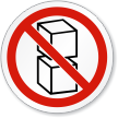 Don't Stack ISO Prohibition Sign
