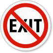 No Exit ISO Prohibition Sign
