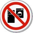 No Fridge & Washing Machine ISO Prohibition Sign