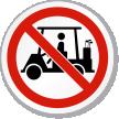 No Golf Cart Symbol ISO Prohibition Circular Sign