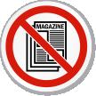 No Magazine Symbol ISO Prohibition Circular Sign
