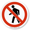 No Pedestrians ISO Circle Sign