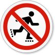 No Rollerblading ISO Prohibition Sign