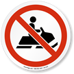 No Snowmobiling ISO Prohibition Sign
