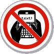 No Texting Symbol ISO Prohibition Circular Sign