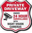 24 Hour Video Surveillance Private Driveway Shield Sign