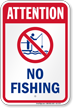 Attention No Fishing Water Safety Sign